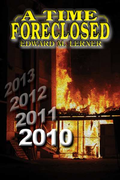 A Time Foreclosed