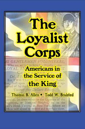 The Loyalist Corps